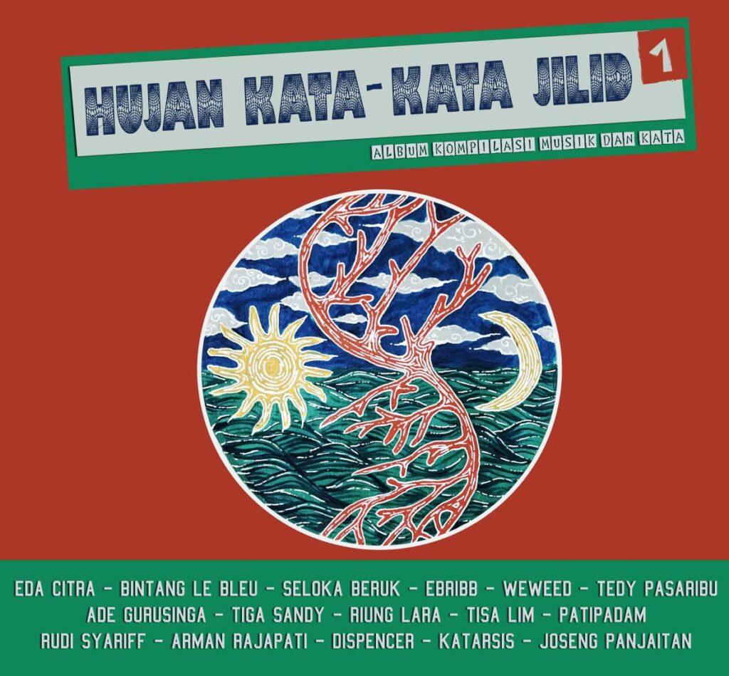 Album Hujan Kata-kata Degil House Medan