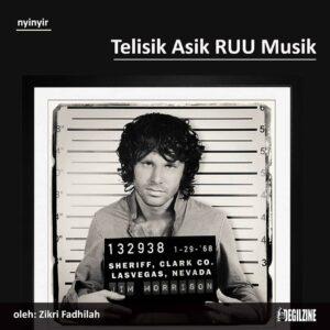 Telisik Asik RUU Musik
